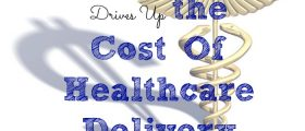 The Cost Of Healthcare Delivery