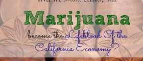 marijuana, Lifeblood Of The California Economy