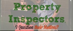 Residential Property Inspectors, motives