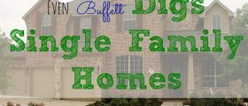 Buffett Digs Single Family Homes