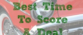 Best Time To Score A Deal, car shopping