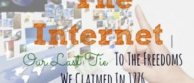 The Internet | Our Last Tie To The Freedom