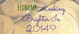 Is YOUR Economy Looking Brighter In 2014?