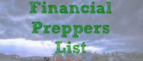 The Financial Preppers List, preparing for a disaster, doomsday preppers