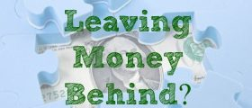 Leaving Money Behind, unclaimed money, unclaimed property
