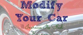modify your car, fuel efficient, fuel economy, car care