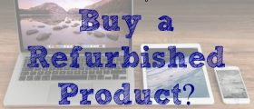 refurbished product, electronics, second-hand gadgets