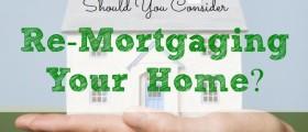 mortgage, re-mortgaging, home mortgage