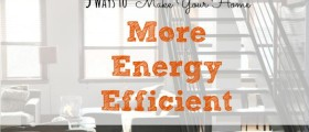 energy efficient. home tips, cutting costs