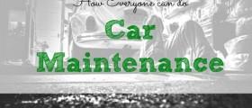 car maintenance, DIY car maintenance, taking care of your car