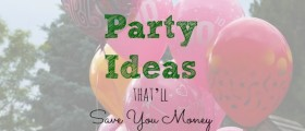 party on a budget, frugal party, fun party ideas