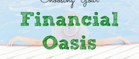 financial oasis, financial tips, financial advice
