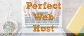 perfect web host, finding a web host, finding a perfect web host