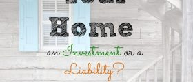 Home, home investment, home liability, real estate investment