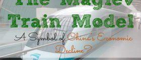 The Maglev Train Model, China, economy