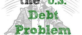 The U.S. Debt Problem