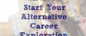 Alternative Career Exploration
