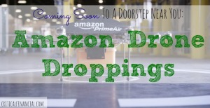 Amazon Drone Droppings