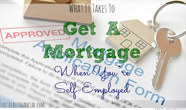 how to get a mortgage if self employed
