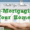 mortgage, re-mortgaging, home mortgage