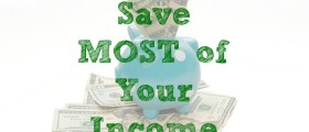 saving money, saving your income, income budget