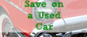 save money on a used car, second hand car, saving money on a car