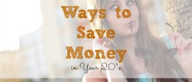 save money in your 20s, saving money, frugal living