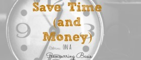 saving time, saving money, ways to save