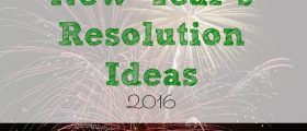new year's resolution, resolution ideas, goals