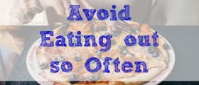 avoid eating out, avoiding fast food, frugal eating