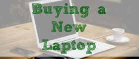 purchasing a laptop, buying a laptop, laptop tips