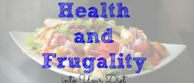 healthy living, frugal and healthy, cheap and healthy