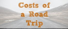 costs of a road trip, road trip tips, road trip costs