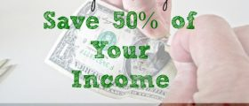 income tips, saving half your income, ways to save your income