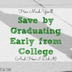 graduating early, saving money tips, early college graduation advice