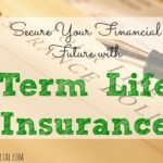 term life insurance, life insurance tips, SelectQuote