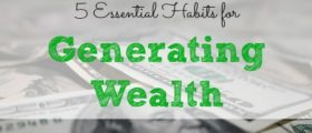 generating wealth, building wealth tips, getting rich tips