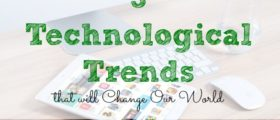 technological trends, technology talk, technology changes