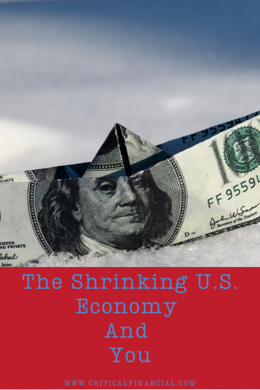 The Shrinking U.S. Economy And You