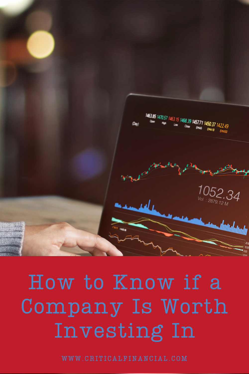 How to Know if a Company Is Worth Investing In