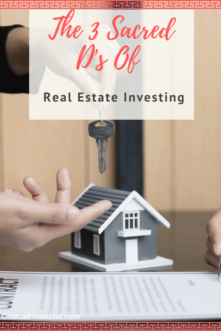 The 3 Sacred D's Of Real Estate Investing